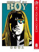【期間限定価格】BOY 8(ジャンプコミックスDIGITAL)