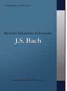 commmons schola vol.1 Ryuichi Sakamoto Selections:J.S.Bach
