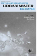 Control and Management of Urban Water Environment Revised edition (Urban Environment)