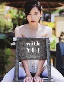 with YUI 伊藤優衣1st.写真集