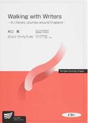 Walking with Writers A Literary Journey around England (放送大学教材)