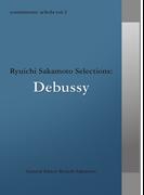 commmons schola vol.3 Ryuichi Sakamoto Selections:Debussy