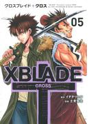 XBLADE + ―CROSS―(5)