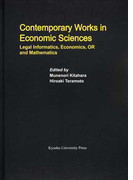 Contemporary Works in Economic Sciences Legal Informatics,Economics,OR and Mathematics (Series of Monographs of Contemporary Social Systems Solutions)