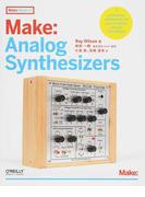 Make:Analog Synthesizers (Make:PROJECTS)