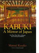 Kabuki, a Mirror of Japan