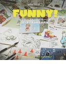 FUNNY! ピクサー・ストーリー・ルームのユーモアあふれる25年間