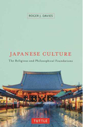 JAPANESE CULTURE The Religious and Philosophical Foundations