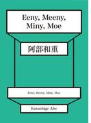 Eeny, Meeny, Miny, Moe
