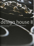 design house 2 ライフスタイルを語る本物の贅沢