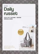 Daily russet 2016-2017 AUTUMN/WINTER SPECIAL BOOK (e‐MOOK 宝島社ブランドムック)(宝島社ブランドムック)