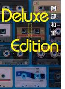 【期間限定価格】Deluxe Edition
