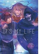 IT'S MY LIFE 6(裏少年サンデーコミックス)