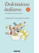 イタリア語エッセイ Dolcissimo italiano …per addolcire la vita di tutti I giorni