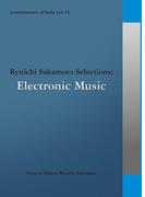 commmons: schola vol.13  Ryuichi Sakamoto Selections:Electronic Music