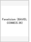 Fanaticism (BAVEL COMICS 26)
