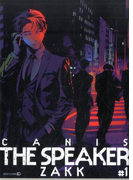 CANIS-THE SPEAKER- #1