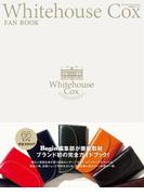 Whitehouse Cox FAN BOOK(Begin特別編集)