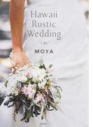 "GENIC TRAVEL vol.03 Hawaii Rustic Wedding""I do"""