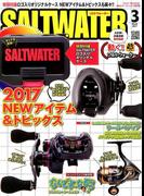 SALT WATER (ソルトウォーター) 2017年 03月号 [雑誌]