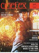 cinefex 日本版 NUMBER44 ドクター・ストレンジ/ファンタスティック・ビーストと魔法使いの旅/メッセージ