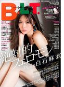 B.L.T.  2017年 05月号 [雑誌]
