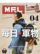 MFL LIFESTYLE MILITARY 04 毎日★軍物−EVERYDAY MILITARY