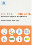 VEC YEARBOOK Annual Report on Japanese Startup Businesses 2016