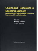 Challenging Researches in Economic Sciences Legal Informatics,Environmental Economics,Economics,OR and Mathematics (Series of Monographs of Contemporary Social Systems Solutions)