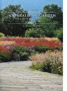 ナチュラリスティック・ガーデン 〈自然〉と響き合う美しい庭 十勝千年の森