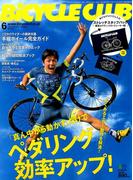 BiCYCLE CLUB (バイシクル クラブ) 2017年 06月号 [雑誌]