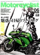 モーターサイクリスト 2017年 06月号 [雑誌]