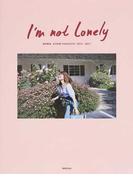 I'm not Lonely 垣内彩未 AYAMI KAKIUCHI 2015−2017
