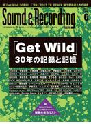 サウンド&レコーディング・マガジン 2017年6月号