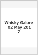 Whisky Galore 02 May 2017