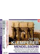 クレンペラー/メンデルスゾーン:交響曲第4番 「イタリア」・第3番 「スコットランド」