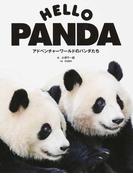 HELLO PANDA アドベンチャーワールドのパンダたち (TWJ BOOKS)(TWJ BOOKS)