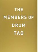 THE MEMBERS OF DRUM TAO