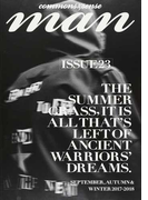 commons & sense man ISSUE23(2017−2018SEPTEMBER,AUTUMN&WINTER) THE SUMMER GRASS,IT IS ALL THAT'S LEFT OF ANCIENT WARRIORS' DREAMS