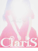 illusion〜ひかりに包まれて〜 ClariS 1st写真集