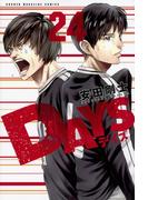DAYS 24 (講談社コミックスマガジン SHONEN MAGAZINE COMICS)(少年マガジンKC)