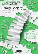 楽譜ピアノピースPP1420 Family Song / 星野源 (ピアノソロ・ピアノ&ヴォーカル)
