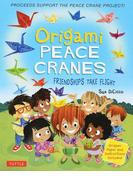 Origami PEACE CRANES FRIENDSHIPS TAKE FLIGHT