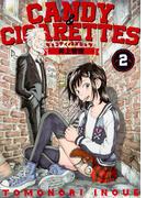 CANDY&CIGARETTES 2 (ヤングマガジン)(ヤンマガKC)