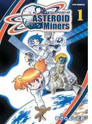【全1-2セット】アステロイド・マイナーズ(RYU COMICS)