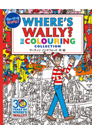 ウォーリーをさがせ!WHERE'S WALLY?THE COLOURING COLLECTION
