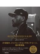 RUFF,RUGGED−N−RAW ジャパニーズ・ヒップホップ写真集