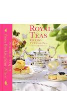 英国王室のアフタヌーンティー バッキンガム宮殿の四季のレシピ