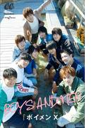 BOYS AND MEN 『ボイメン X』
