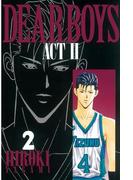 【期間限定 無料】DEAR BOYS ACT II(2)